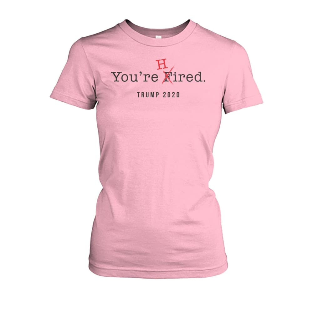 Donald Trump Youre Hired - Dark Text - Womens Tee - Light Pink / S / Womens Crew Tee