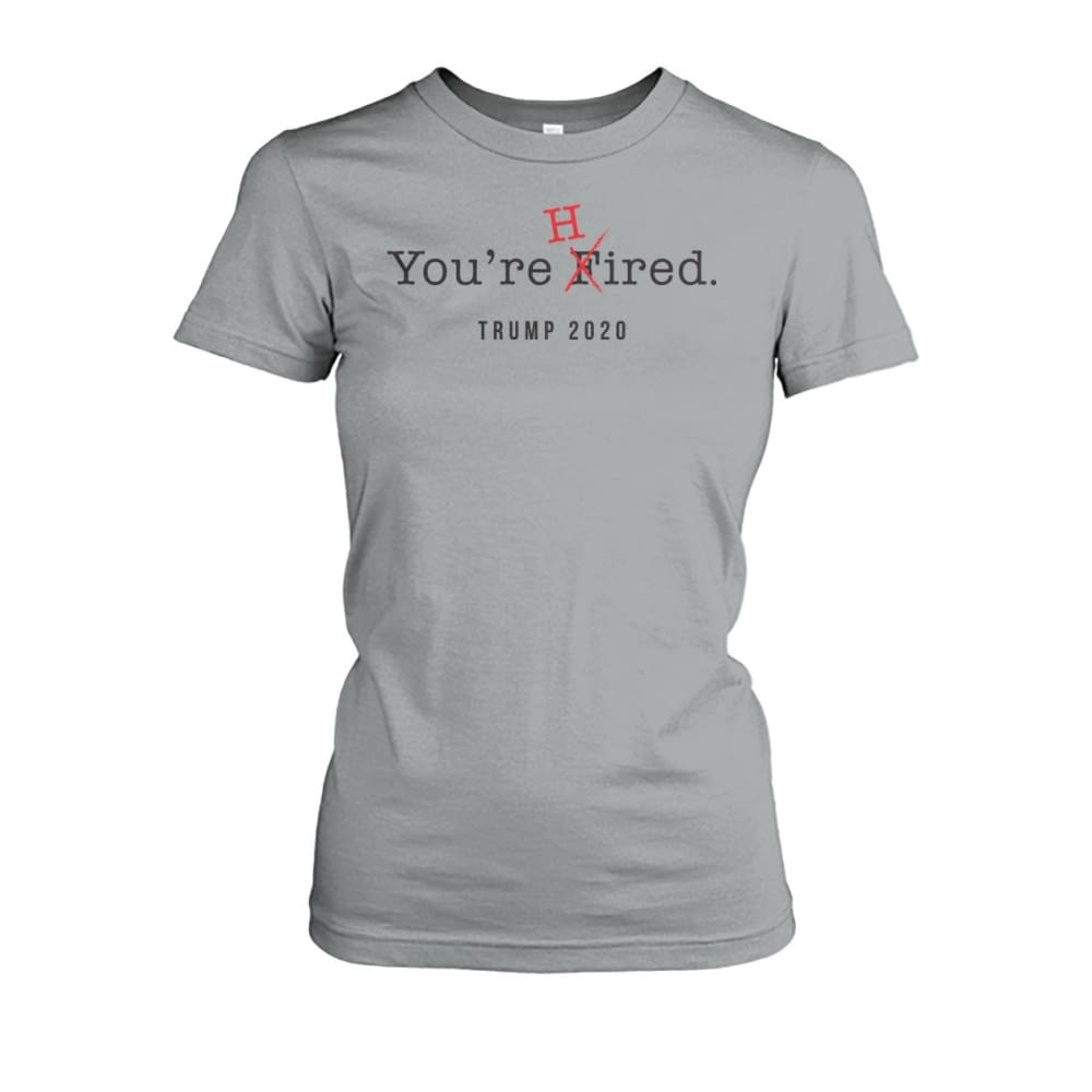 Donald Trump Youre Hired - Dark Text - Womens Tee - Sport Grey / S / Womens Crew Tee