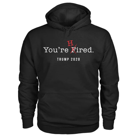 Image of Donald Trump Youre Hired - White Text - Hoodie - Black / S / Gildan Hoodie - Hoodies