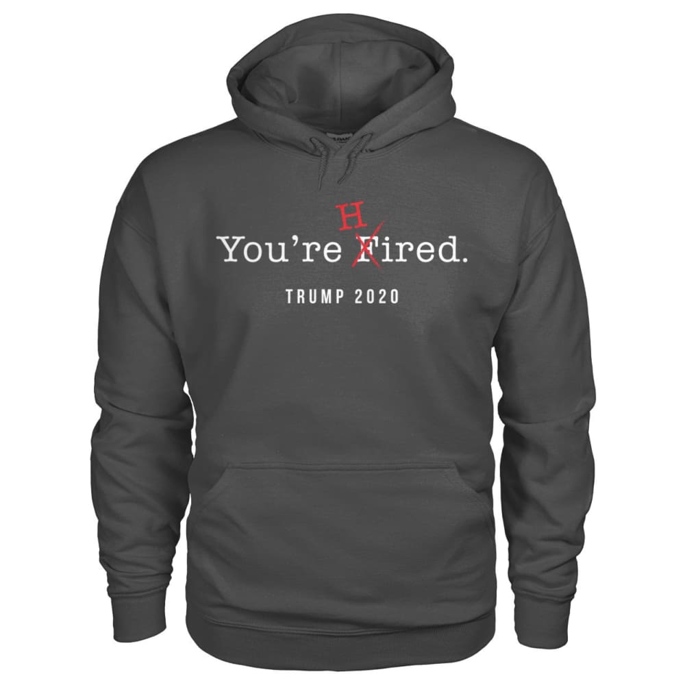 Donald Trump Youre Hired - White Text - Hoodie - Charcoal / S / Gildan Hoodie - Hoodies