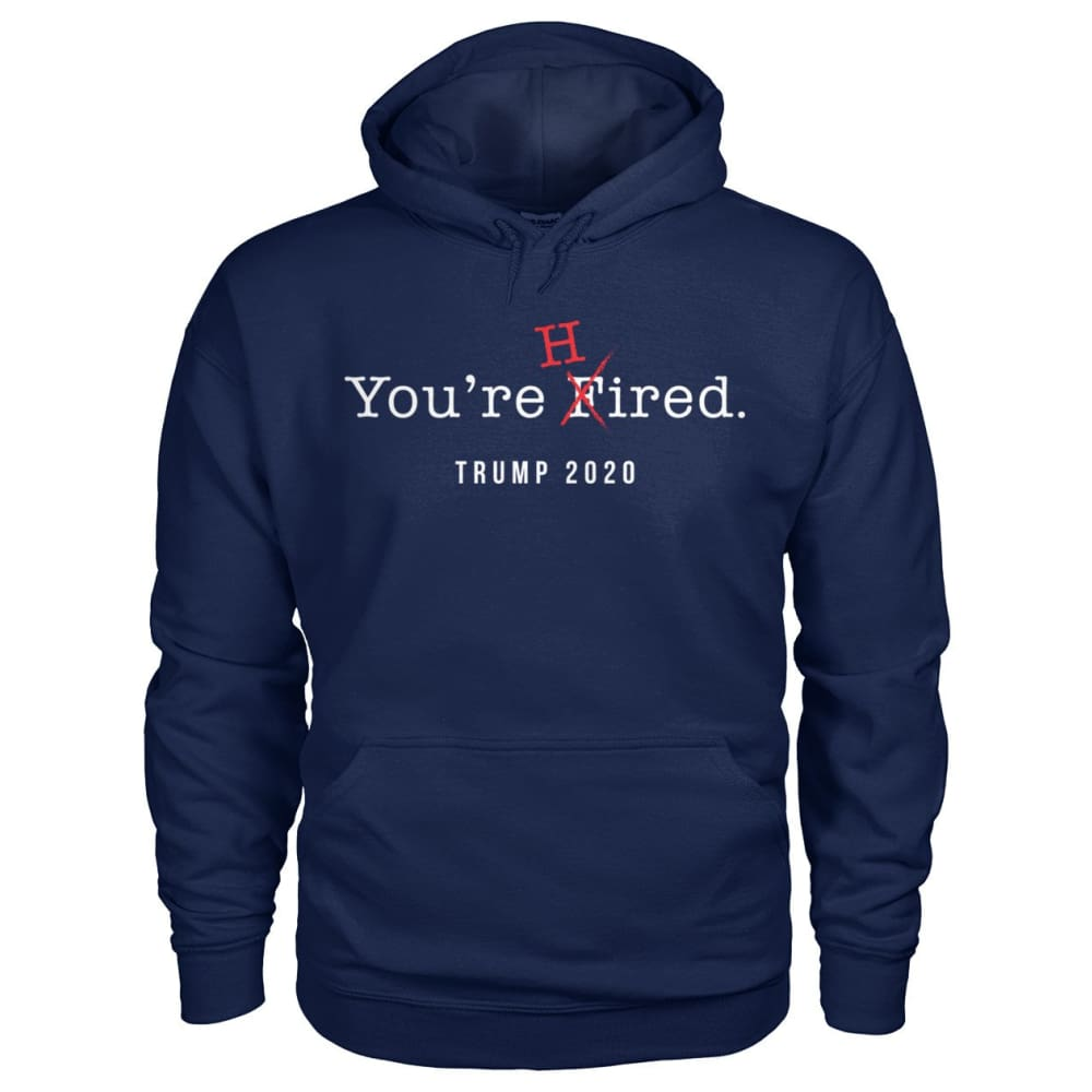 Donald Trump Youre Hired - White Text - Hoodie - Navy / S / Gildan Hoodie - Hoodies