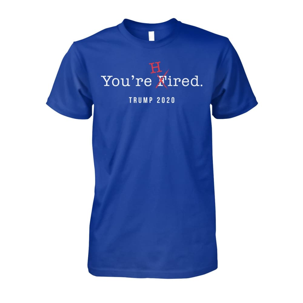 Donald Trump Youre Hired - White Text - Short Sleeve - Royal / S / Unisex Cotton Tee - Short Sleeves