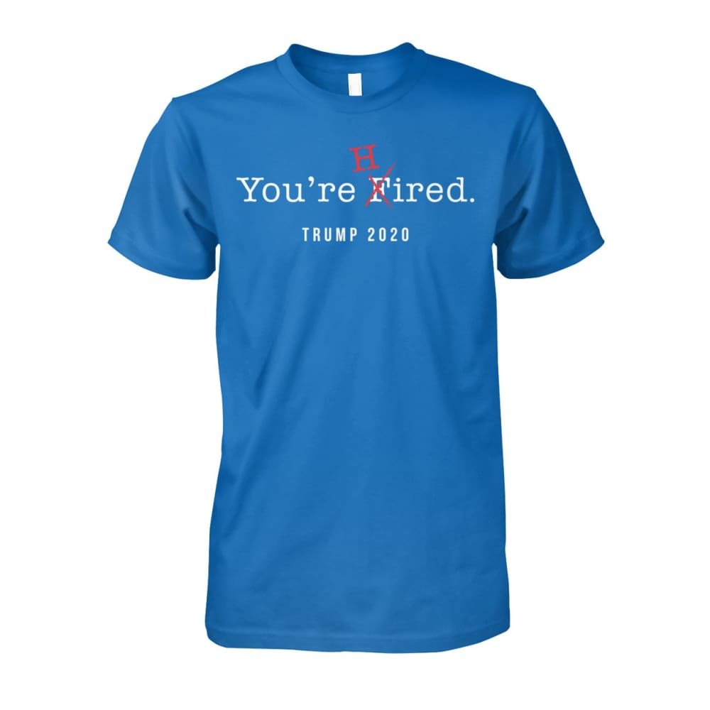 Donald Trump Youre Hired - White Text - Short Sleeve - Sapphire / S / Unisex Cotton Tee - Short Sleeves