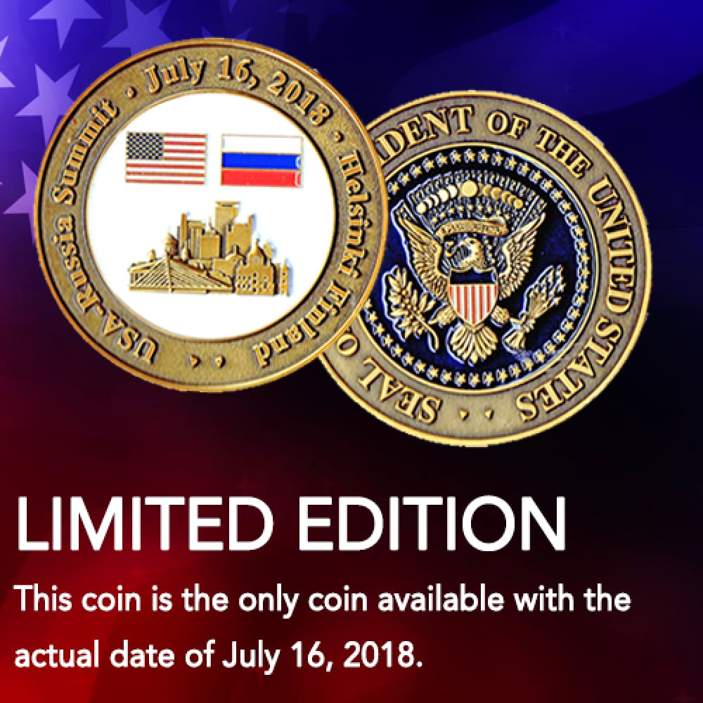 EXCLUSIVE 2018 Trump / Putin Summit Coin (With Actual Date!)