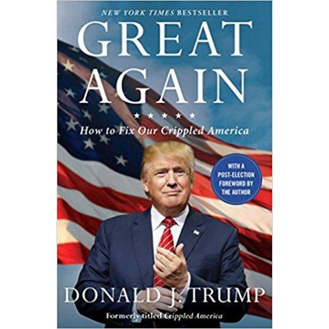 Great Again: How to Fix Our Crippled America (Paperback) - Book