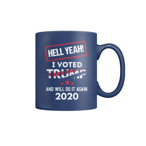 Image of Hell Yeah I Voted For Trump Coffee Mugs - Blue / M / Color Coffee Mug