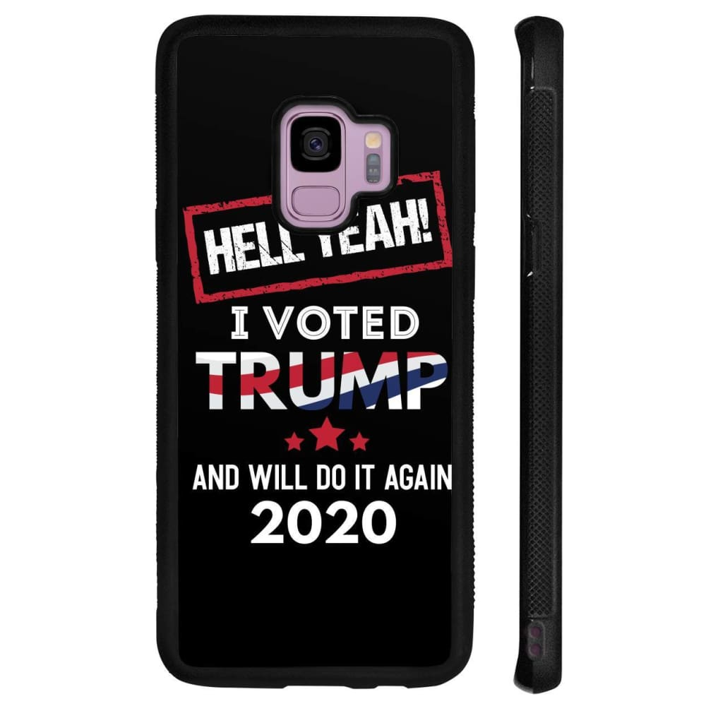 Hell Yeah I Voted For Trump Phone Cases - Black / M / Samsung Galaxy S9