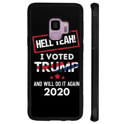 Image of Hell Yeah I Voted For Trump Phone Cases - Black / M / Samsung Galaxy S9