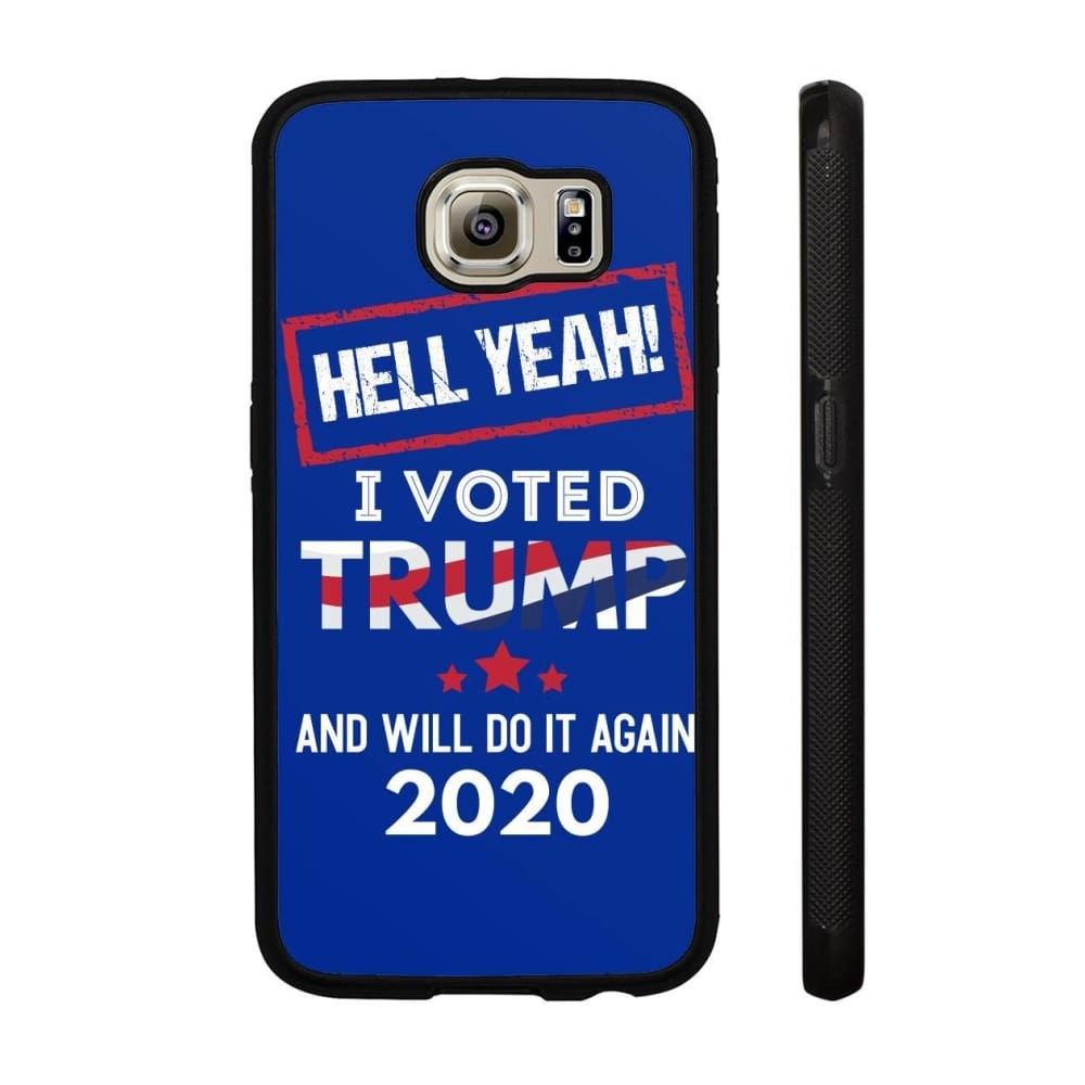 Hell Yeah I Voted For Trump Phone Cases - Royal / M / Samsung Galaxy S6