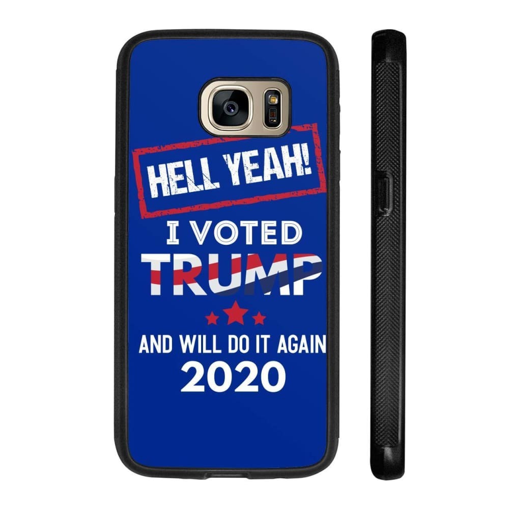 Hell Yeah I Voted For Trump Phone Cases - Royal / M / Samsung Galaxy S7