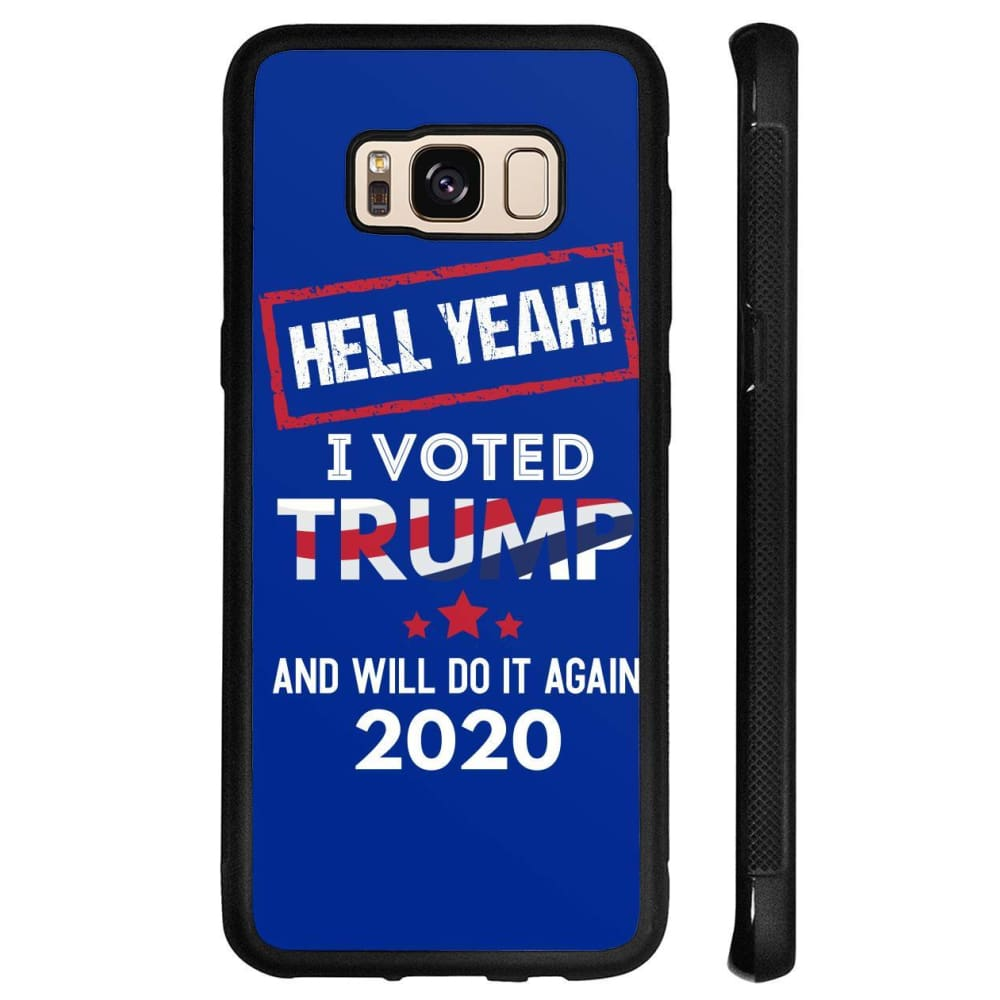Hell Yeah I Voted For Trump Phone Cases - Royal / M / Samsung Galaxy S8