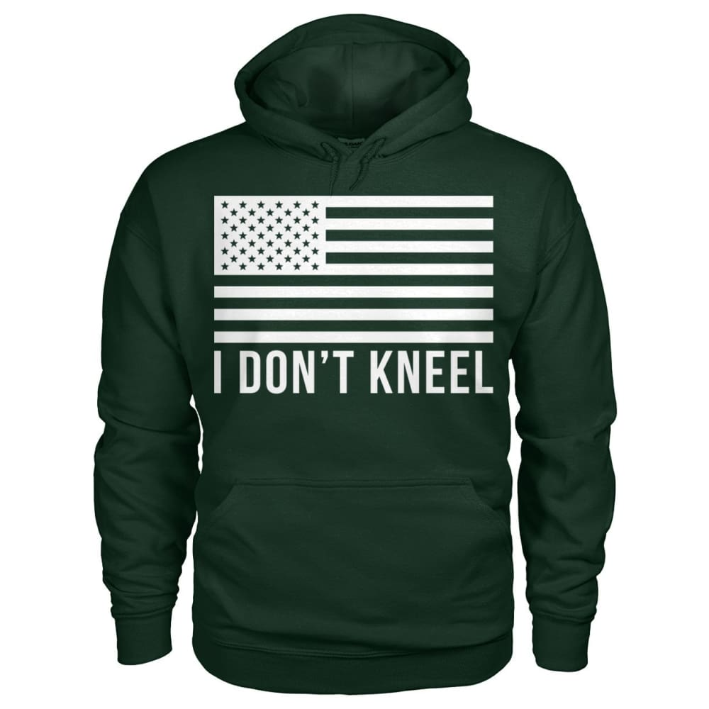 I Dont Kneel Hoodie - Forest Green / S
