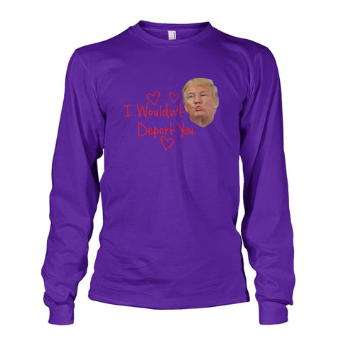 Image of I Wouldnt Deport You Long Sleeve - Purple / S - Long Sleeves