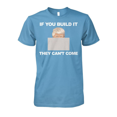 If You Build It T-Shirt - Carolina Blue / S