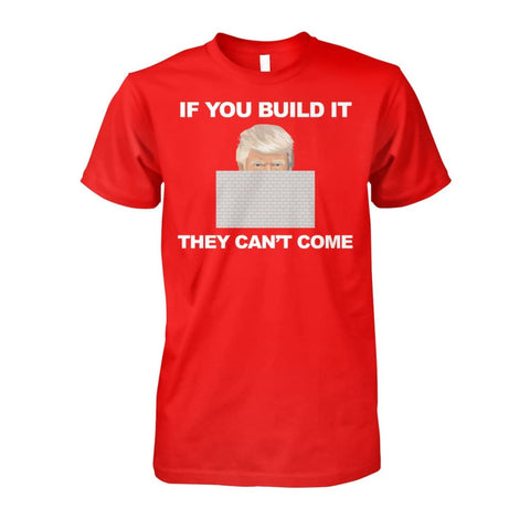 If You Build It T-Shirt - Red / S