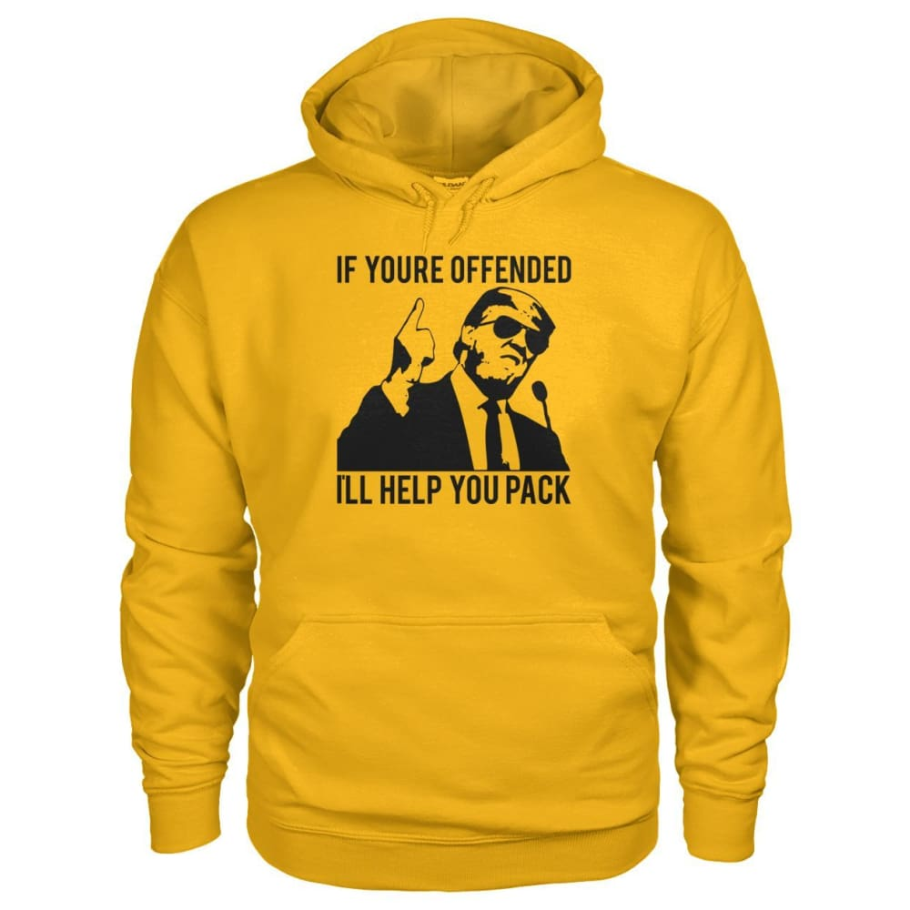 Ill Help You Pack Trump Hoodie - Gold / S - Hoodies