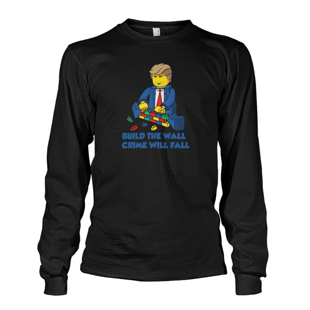 Lego Build The Wall Crime Will Fall Long Sleeve - Black / S - Long Sleeves