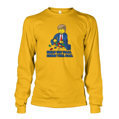Image of Lego Build The Wall Crime Will Fall Long Sleeve - Gold / S - Long Sleeves