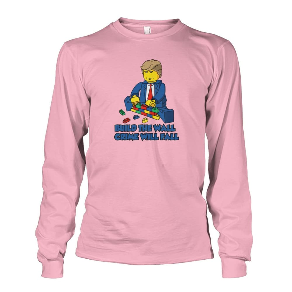 Lego Build The Wall Crime Will Fall Long Sleeve - Light Pink / S - Long Sleeves