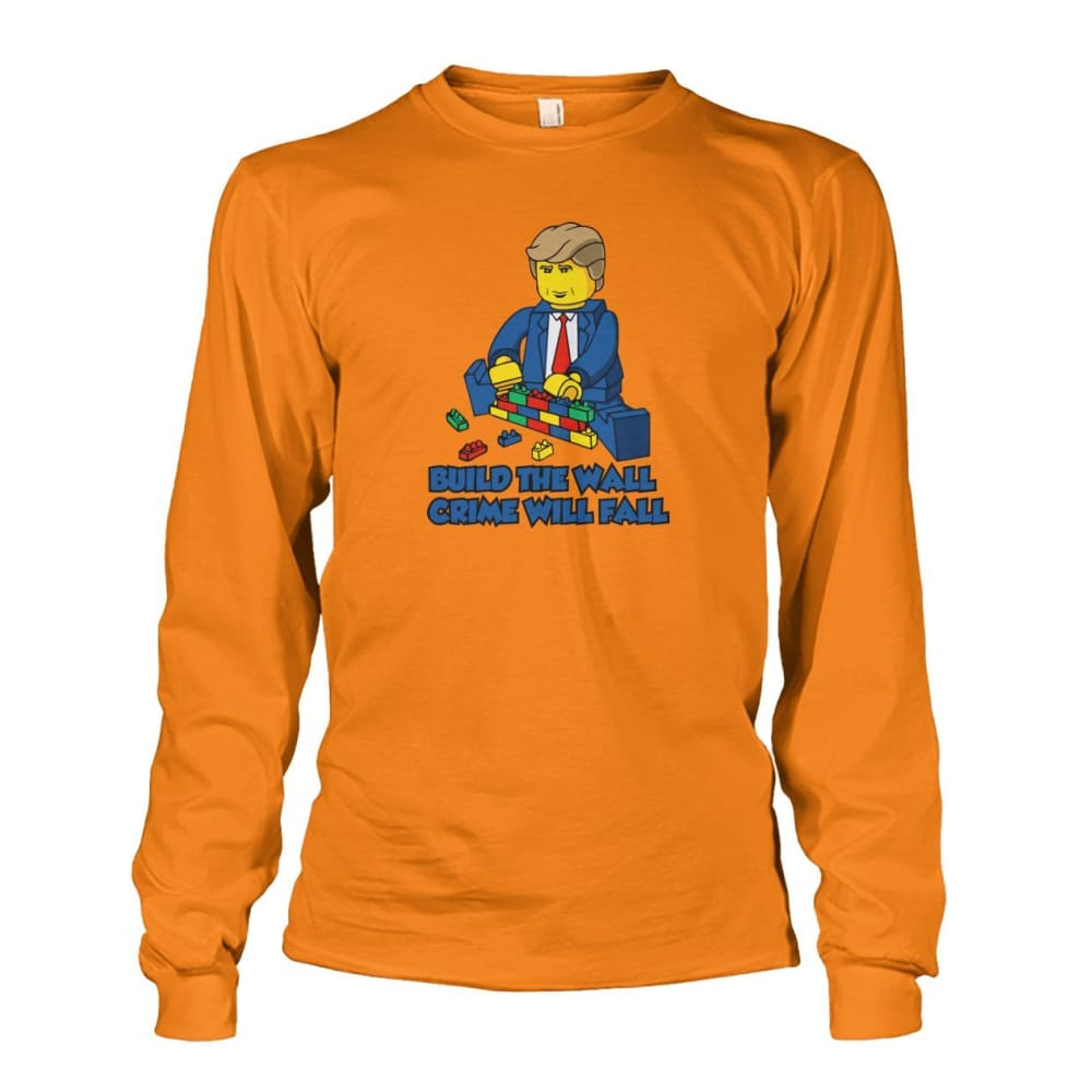 Lego Build The Wall Crime Will Fall Long Sleeve - Safety Orange / S - Long Sleeves