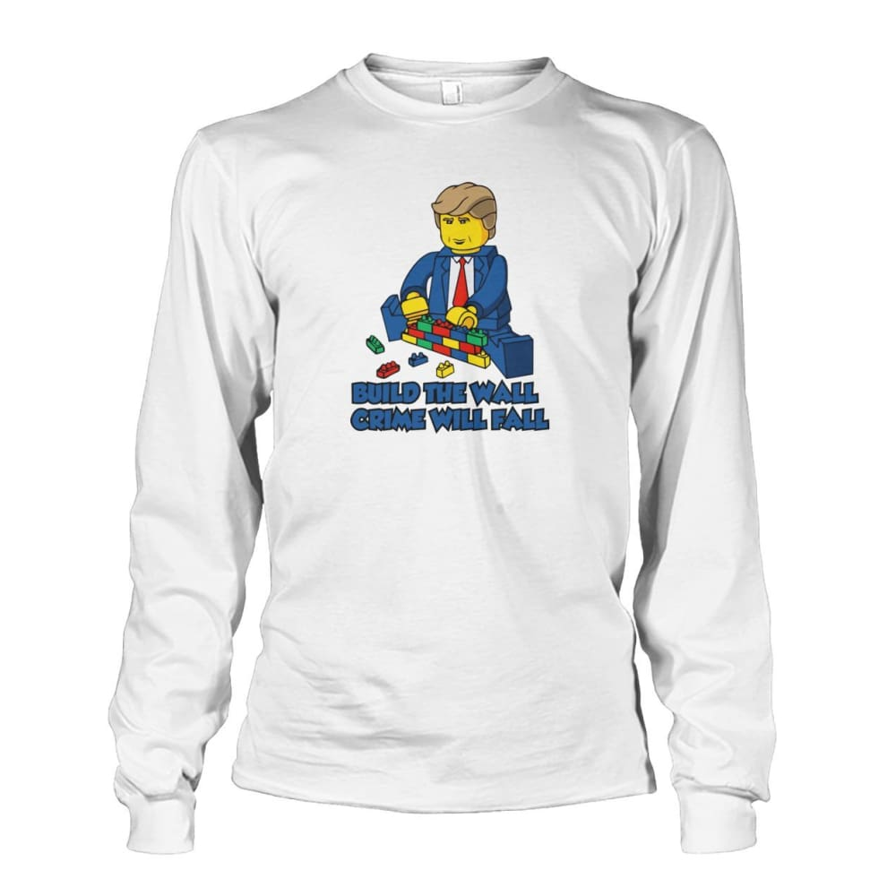 Lego Build The Wall Crime Will Fall Long Sleeve - White / S - Long Sleeves