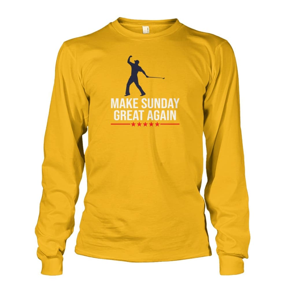 Make Sunday Great Again Long Sleeve - Gold / S - Long Sleeves