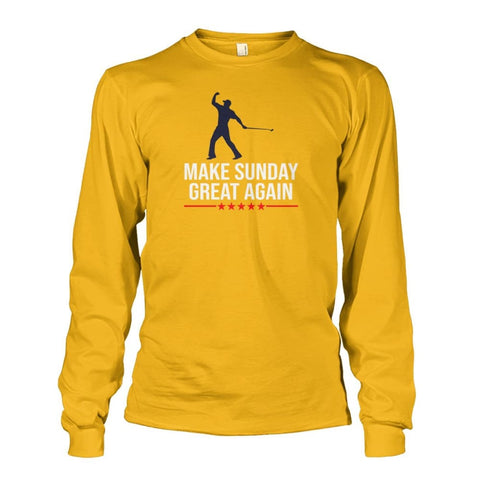 Image of Make Sunday Great Again Long Sleeve - Gold / S - Long Sleeves