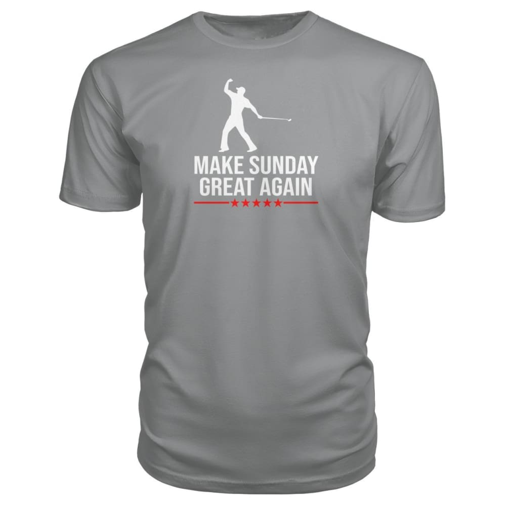 Make Sunday Great Again Premium Tee - Storm Grey / S - Short Sleeves