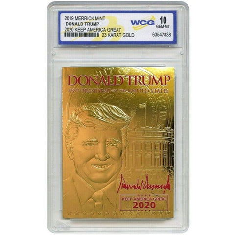 RARE Trump 2020 Keep America Great 23K GOLD SIGNATURE Card Graded GEM-MINT 10