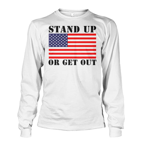 Image of Stand Up Or Get Out Long Sleeve Shirt Unisex Long Sleeve - White / S