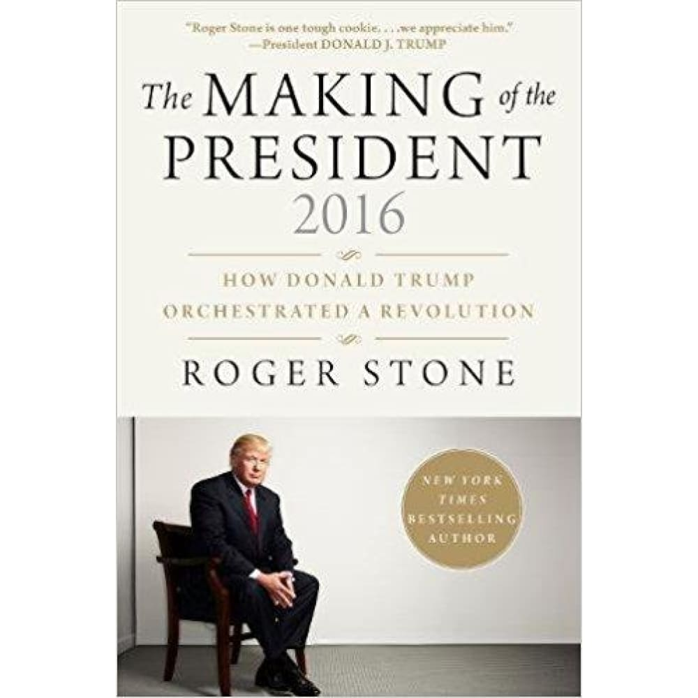 The Making of the President 2016: How Donald Trump Orchestrated a Revolution (Hardcover) - Book
