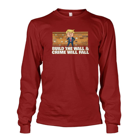 Image of Trump Build The Wall Crime Will Fall Long Sleeve - Cardinal Red / S - Long Sleeves