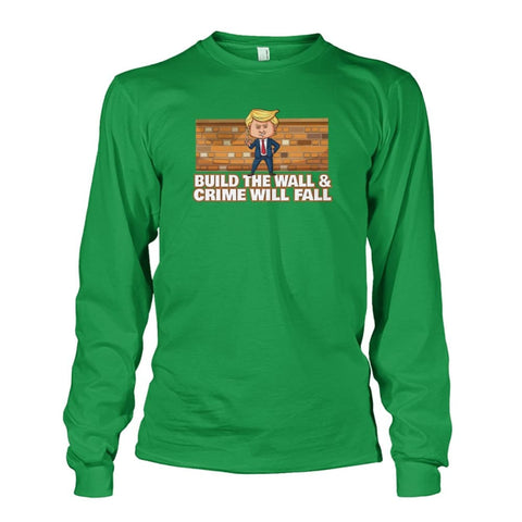 Image of Trump Build The Wall Crime Will Fall Long Sleeve - Irish Green / S - Long Sleeves