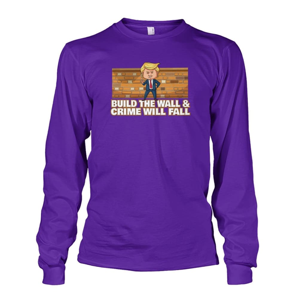 Trump Build The Wall Crime Will Fall Long Sleeve - Purple / S - Long Sleeves