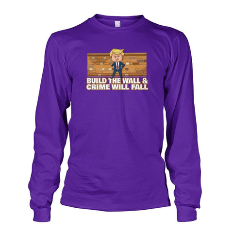 Image of Trump Build The Wall Crime Will Fall Long Sleeve - Purple / S - Long Sleeves