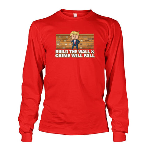Image of Trump Build The Wall Crime Will Fall Long Sleeve - Red / S - Long Sleeves