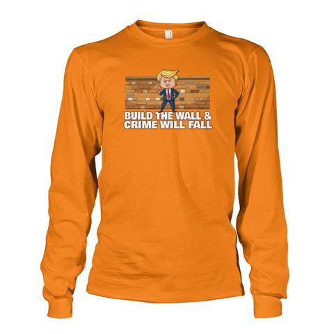 Image of Trump Build The Wall Crime Will Fall Long Sleeve - Safety Orange / S - Long Sleeves