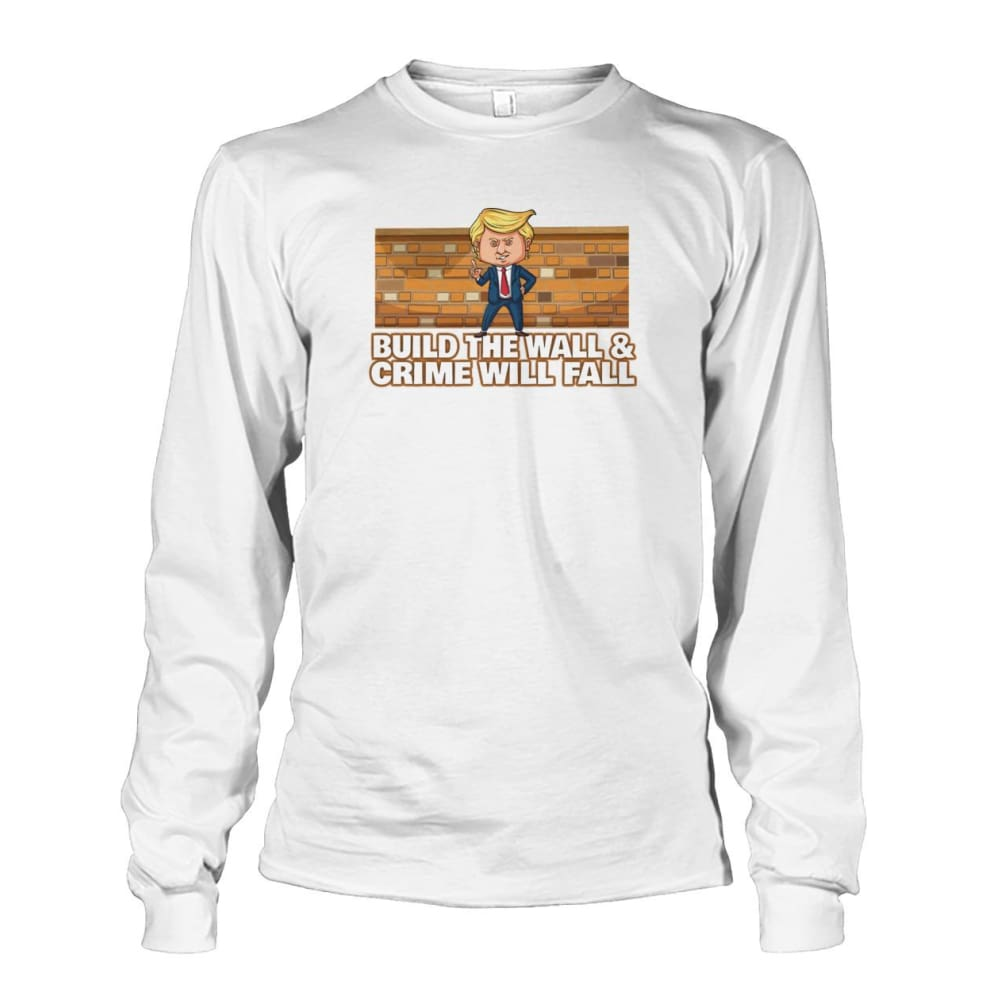 Trump Build The Wall Crime Will Fall Long Sleeve - White / S - Long Sleeves