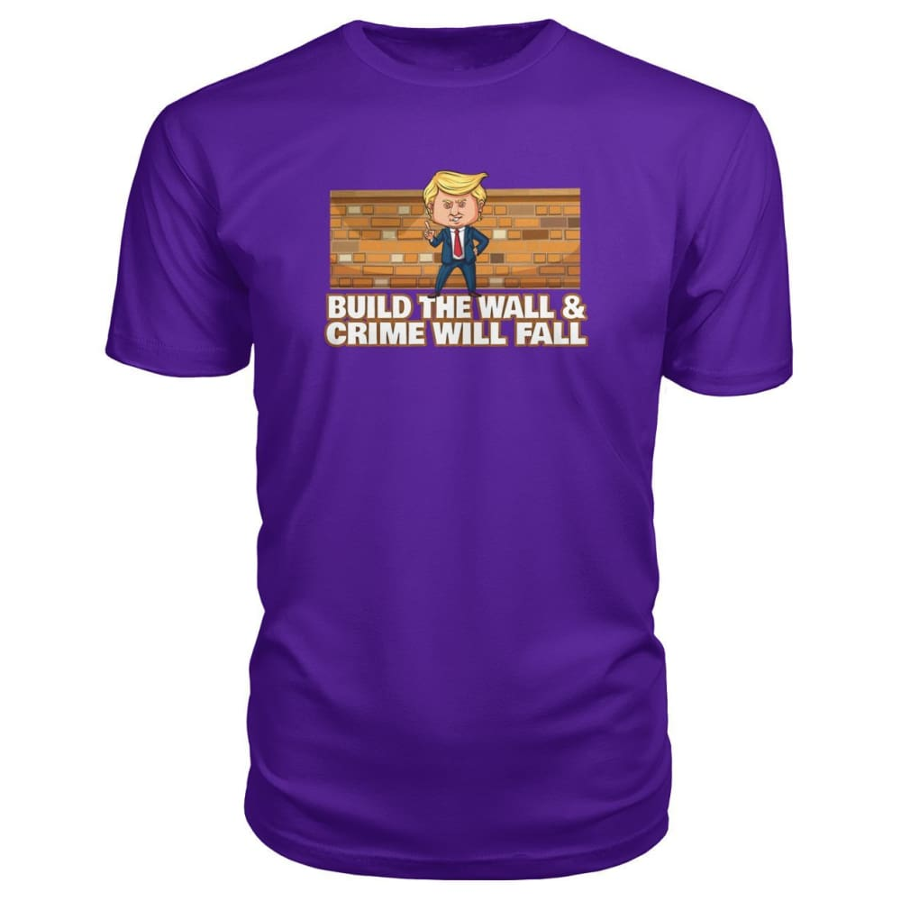 Trump Build The Wall Crime Will Fall Premium Tee - Purple / S - Short Sleeves