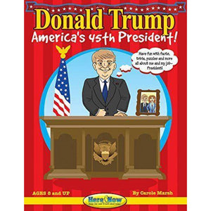 Trump Childrens Book: Americas 45th President (Here & Now)