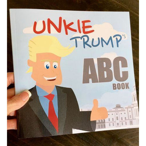Trump Childrens Book: Unkie Trump ABCs