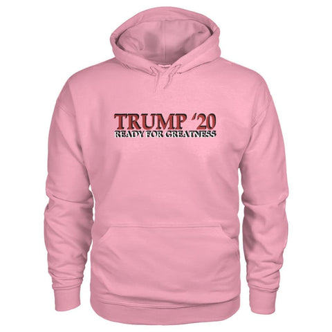 Image of Trump Greatness 2020 Hoodie - Classic Pink / S - Hoodies