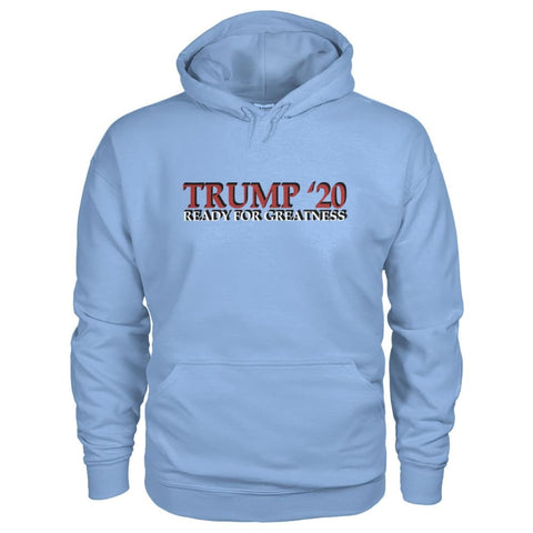 Image of Trump Greatness 2020 Hoodie - Light Blue / S - Hoodies