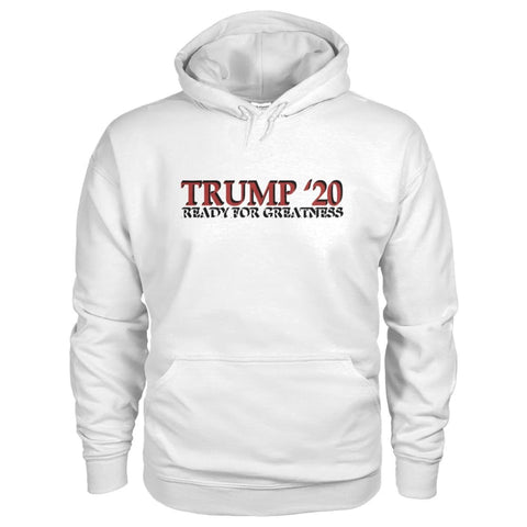 Image of Trump Greatness 2020 Hoodie - White / S - Hoodies