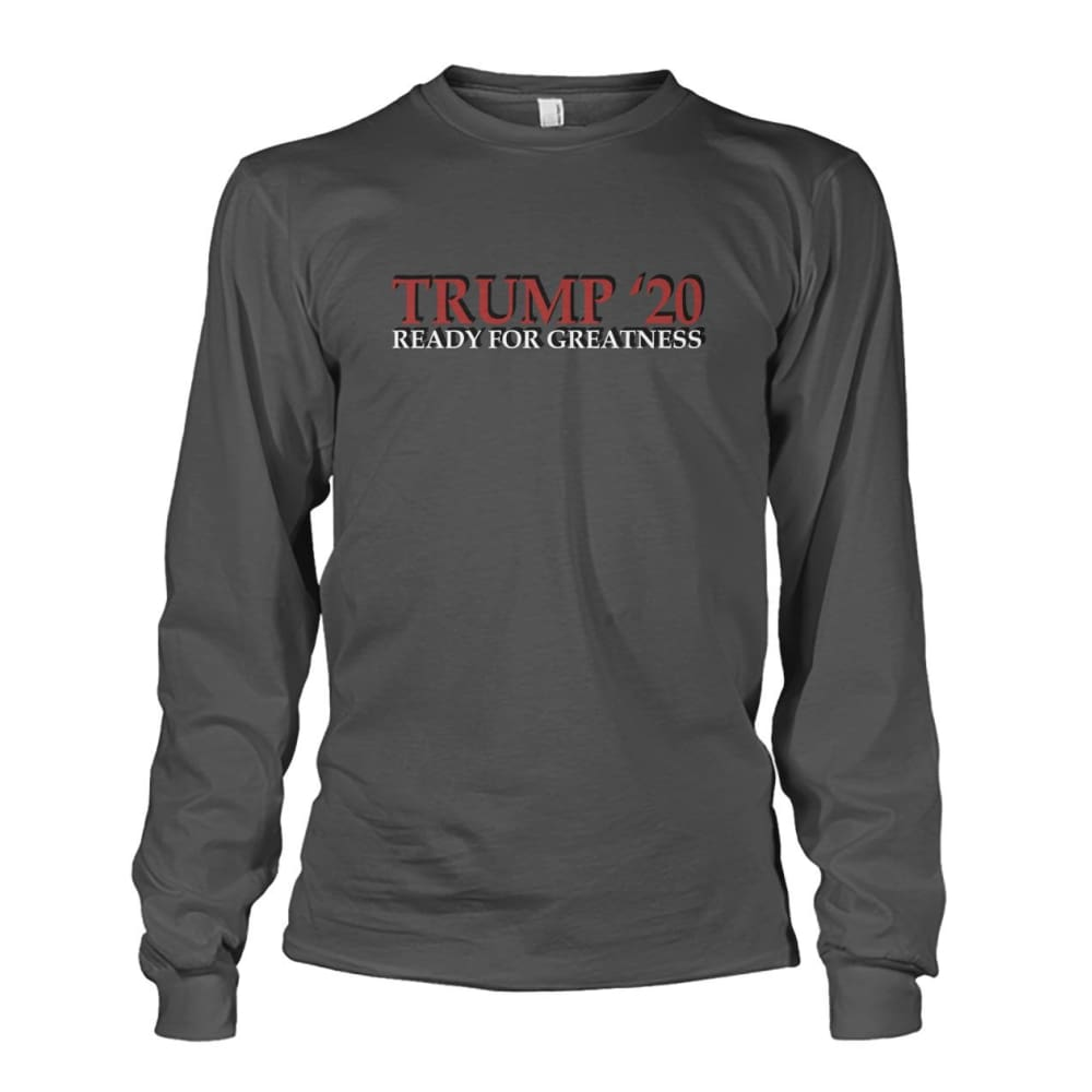 Trump Greatness 2020 Long Sleeve - Charcoal / S - Long Sleeves