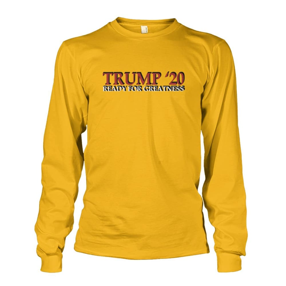 Trump Greatness 2020 Long Sleeve - Gold / S - Long Sleeves