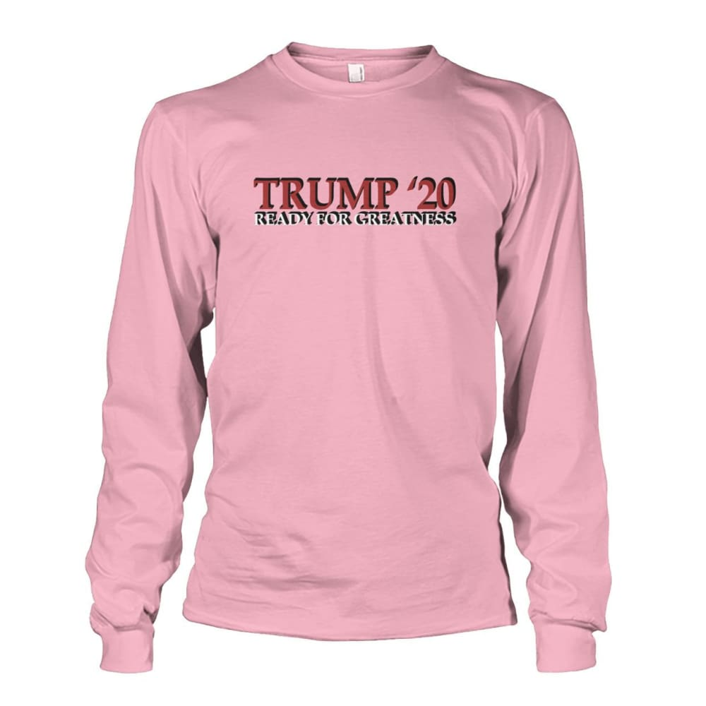 Trump Greatness 2020 Long Sleeve - Light Pink / S - Long Sleeves