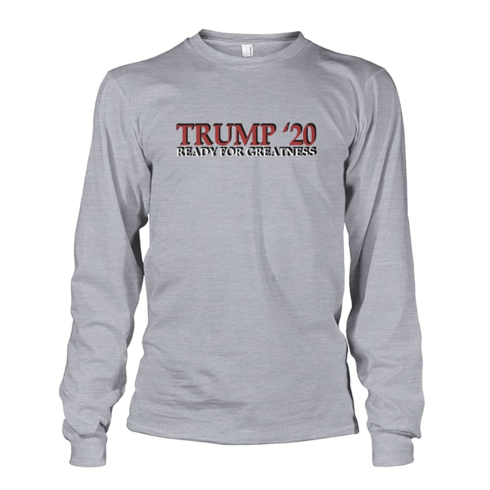 Trump Greatness 2020 Long Sleeve - Sports Grey / S - Long Sleeves