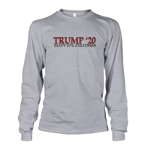 Image of Trump Greatness 2020 Long Sleeve - Sports Grey / S - Long Sleeves
