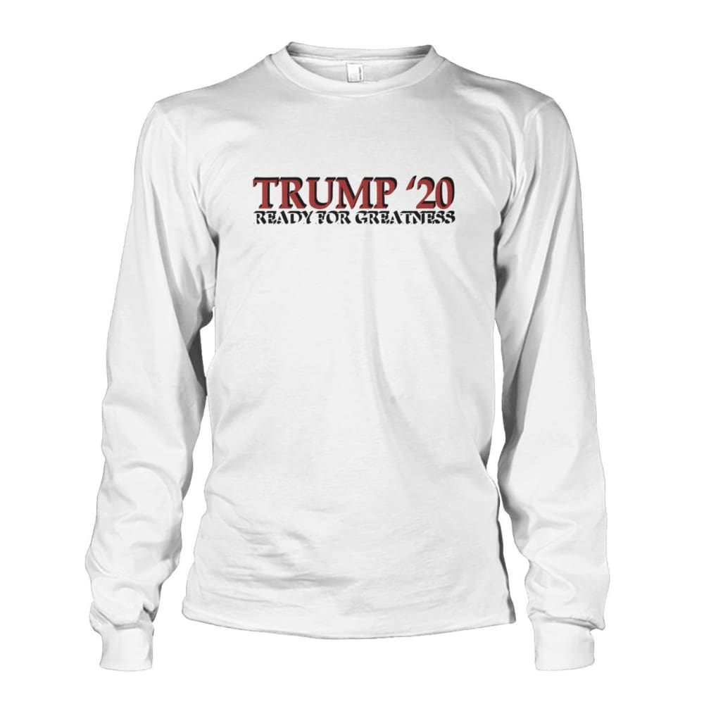 Trump Greatness 2020 Long Sleeve - White / S - Long Sleeves